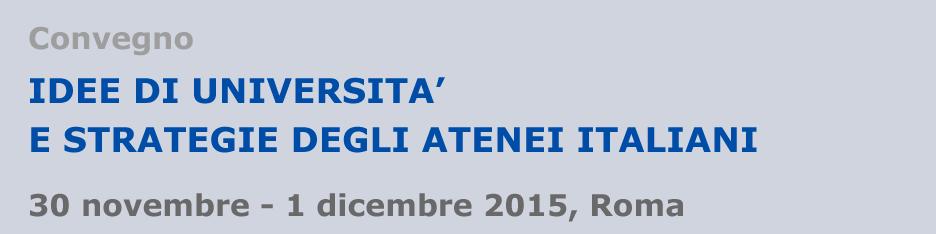 Idee di università e strategie degli atenei italiani